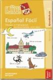 LÜK. Español Fácil - Übungen in Frühspanisch, Grundwortschatz, erste Sätze.