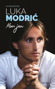 Luka Modric - Mon jeu.