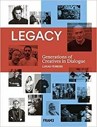 Lukas Feireiss - Legacy: Generations of Creatives in Dialogue.