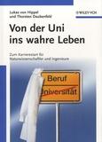 Lukas Von Hippel et Thorsten Daubenfeld - Von der Uni ins Wahre Leben.