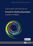 Lukasz Sorokowski et Izabela Handzlik - Found in Multiculturalism - Acceptance or Challenge?.