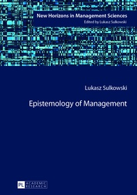 Lukasz Sulkowski - Epistemology of Management.