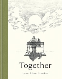 Luke Adam Hawker - Together.