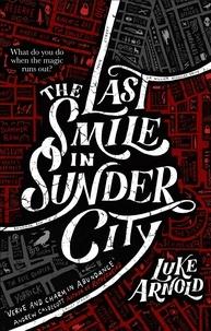 Ebooks téléchargeables en ligne The Last Smile in Sunder City (Litterature Francaise) PDF PDB CHM