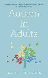 Luke Beardon - Autism in Adults.