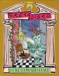 Greco Disco - The Art & Design of Luke Edward Hall.pdf