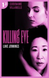 Luke Jennings - Killing Eve 1 - Codename Villanelle - Episode 1.
