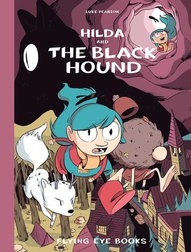 Luke Pearson - Hilda and the black hound.