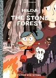 Luke Pearson - Hilda and the Stone Forest.