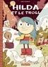 Luke Pearson - Hilda Tome 1 : Hilda et le troll.