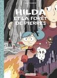 Luke Pearson - Hilda Tome 5 : Hilda et la forêt de pierres.