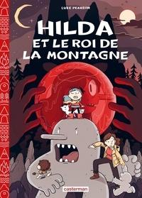 Luke Pearson - Hilda Tome 6 : Hilda et le roi de la montagne.