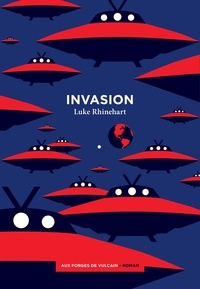 Luke Rhinehart - Invasion.