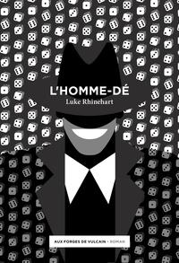 Luke Rhinehart - L'homme-dé.