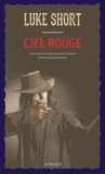 Luke Short - Ciel rouge.