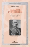 Lukian Prijac - Lagarde l'Ethiopien - Le fondateur de Djibouti (1860-1936).