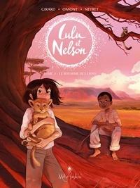 Aurélie Neyret - Lulu et Nelson T02 - Le Royaume des lions.