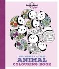 Lulu Mayo - The world 's cutest animal colouring book.