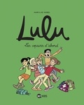 Marylise Morel - Lulu, Tome 08 - Les copains d'abord.