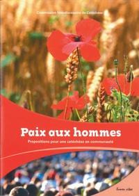 Paix aux hommes - Propositions pour un catéchèse en communauté.pdf