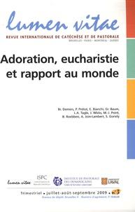 Bruno Demers et Patrick Prétot - Lumen Vitae Volume 64 N° 3, Juil : Adoration, eucharistie et rapport au monde.