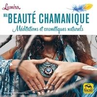 Lumira - Ma beauté chamanique.