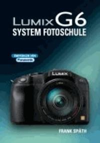 LUMIX G6 System Fotoschule - System Fotoschule.