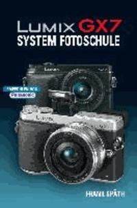 LUMIX GX7 System Fotoschule.