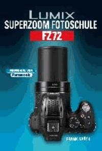 Lumix Superzoom Fotoschule FZ72.