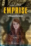 Luna Lange - Emprise Tome 1 : Obumbratio.