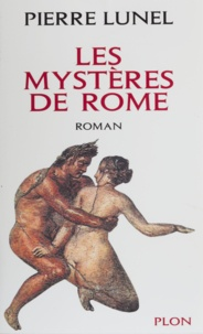 Lunel et  Pierre - Les mystères de Rome.