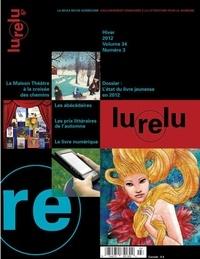 Lurelu, volume 34, numéro 3, hiver 2012.