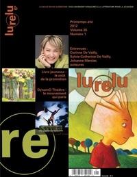 Lurelu, volume 35, numéro 1, printemps, été 2012.