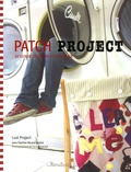 Lust Project et Anne-Margreet Honing - Patch Project.