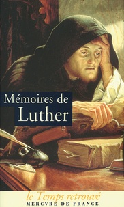 Luther - Mémoires de Luther.