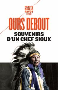 Souvenirs d'un chef Sioux -  Luther Ours Debout |