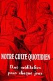 J-L Schaeffer - Notre culte quotidien N° 241 - 3e trimestr : .