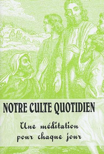 Jean-Louis Schaeffer et Philippe Volff - Notre culte quotidien N° 242, quatrième tr : .