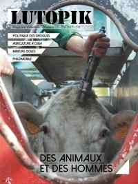 Lutopik magazine - Lutopik N° 15 : Des animaux et des hommes.