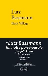 Lutz Bassmann - Black village.