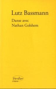 Lutz Bassmann - Danse avec Nathan Golshem.
