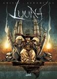 Crisse - Luuna T06 : La reine des loups.