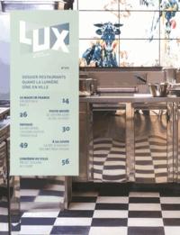 Clémence Mathieu - Lux N° 270, Février 2013 : Restaurants : quand la lumière dîne en ville.