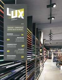 Olivier Namias - Lux N° 275, Février 2014 : Commerces entre deux sources.