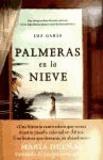 Luz Gabás - Palmeras en la nieve.