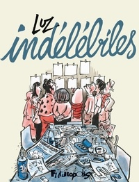 Indélébiles - Luz - Format PDF - 9782754824019 - 16,99 €