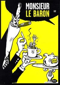 Luz - Monsieur le baron.
