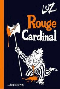 Luz - Rouge Cardinal.