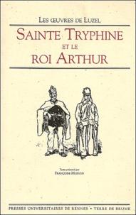 Luzel - Sainte Tryphine et le roi Arthur.