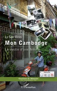 Mon Cambodge - Le destin dune femme.pdf
